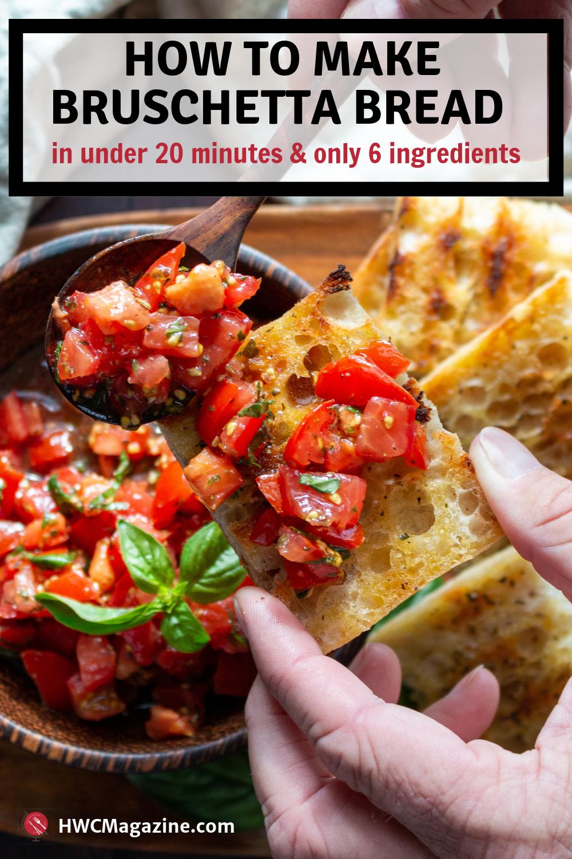 How to Make Bruschetta Bread / https://www.hwcmagazine.com