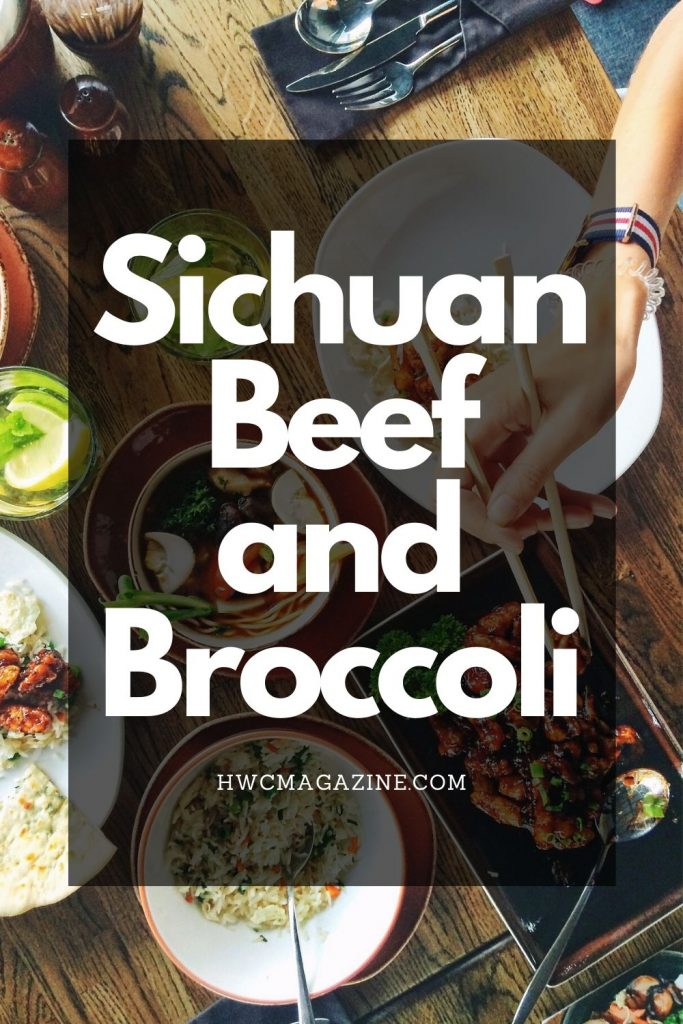 Sichuan Beef and Broccoli / https://www.hwcmagazine.com
