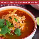 Best Chicken Tortilla Soup / https://www.hwcmagazine.com
