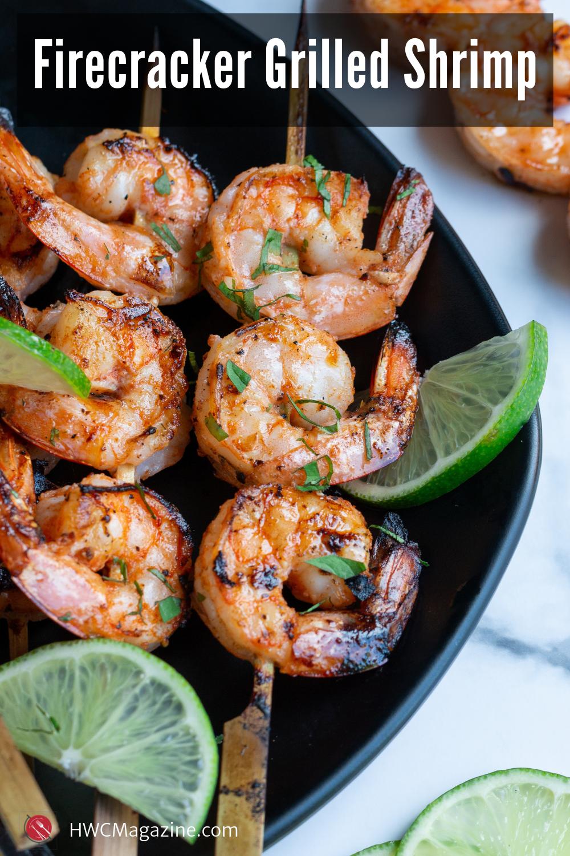 Firecracker Grilled Shrimp / https://www.hwcmagazine.com
