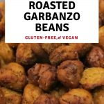 Crunchy roasted garbanzo beans / https://www.hwcmagazine.com
