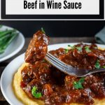 Tuscan Slow Cooked Braised Beef in Wine Sauce / https://www.hwcmagazine.com