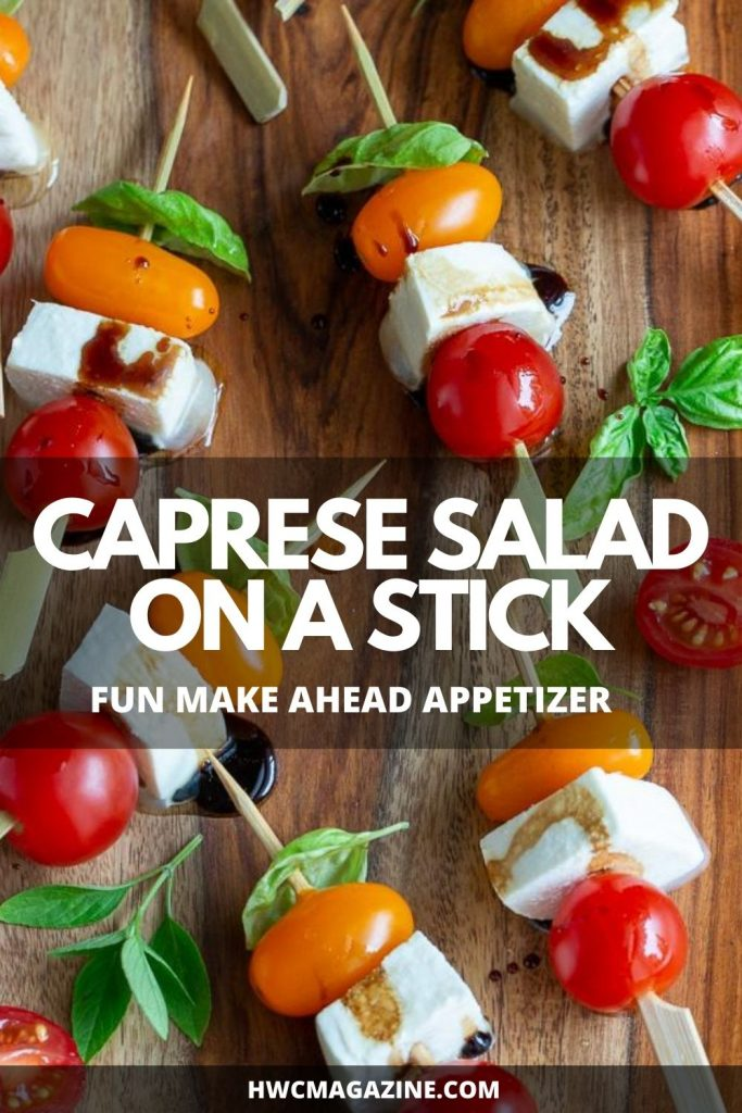 Caprese Salad on a stick Fun make ahead appetizer.