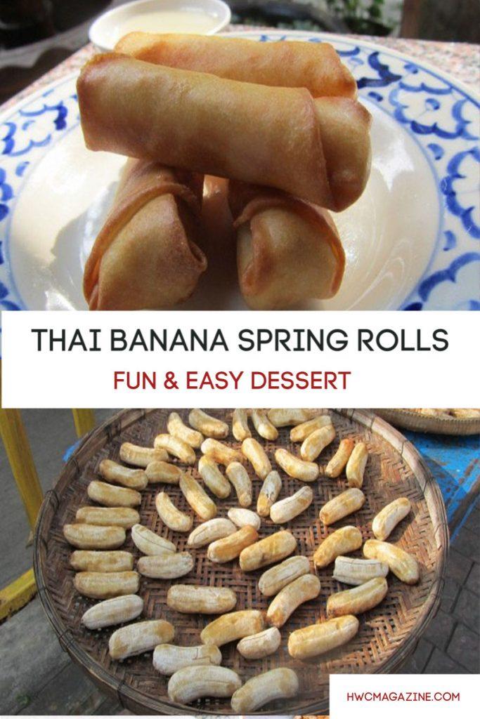 Thai Banana Spring Rolls / https://www.hwcmagazine.com