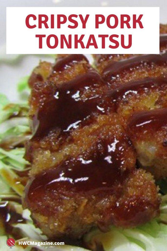 Crispy Pork Tonkatsu / https://www.hwcmagaine.com