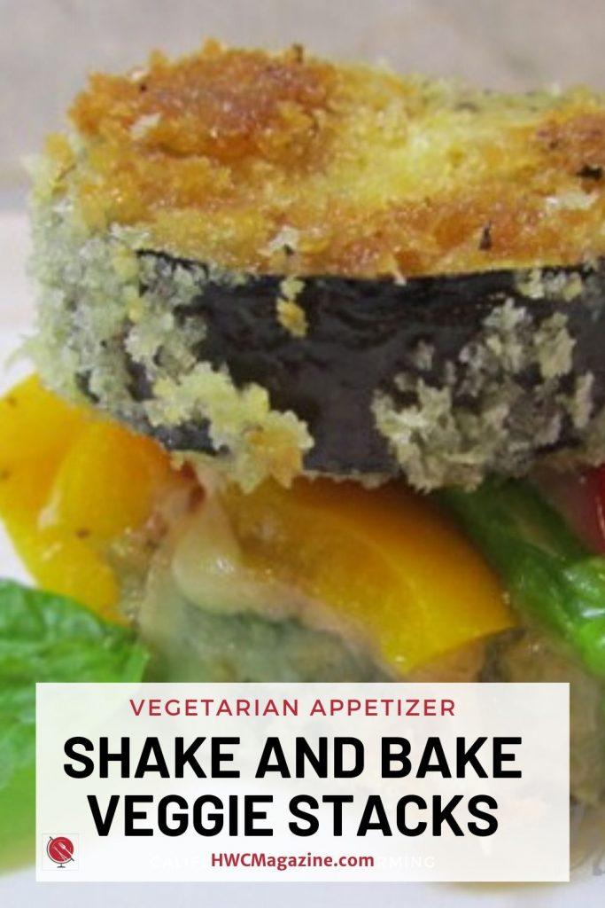 Shake and Bake Veggie Stacks / https://www.hwcmagazine.com