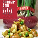 Lucky Shrimp and Lotus Seeds / https://www.hwcmagazine.com
