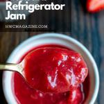 Strawberry Rhubarb Refrigerator Jam / https://www.hwcmagazine.com