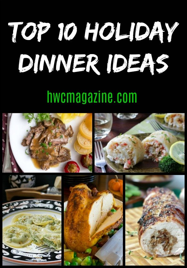 Top 10 holiday dinner ideas healthy world cuisine for Best dinner ideas ever