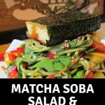 Matcha Soba salad & norimaki mochi / https://www.hwcmagazine.com