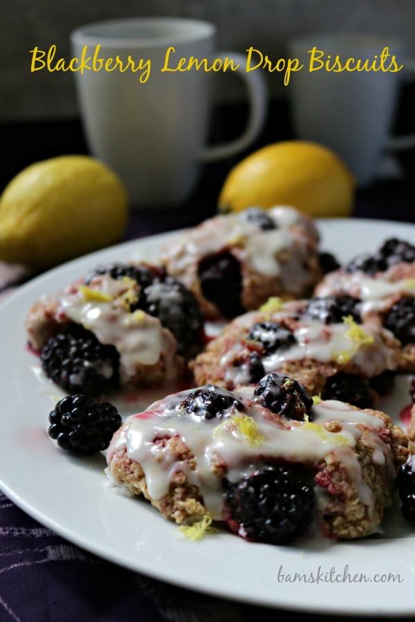 Blackberry Lemon Drop Biscuits_Bam's Kitchen