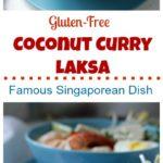 Gluten-Free Coconut Curry Laksa / https://www.hwcmagazine.com