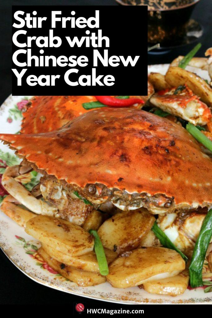 Stir Fried Crab with Chinese New Year Cake / https://www.hwcmagazine.com