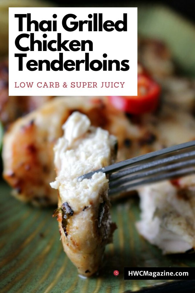 Thai Grilled Chicken Tenderloins / https://www.hwcmagazine.com