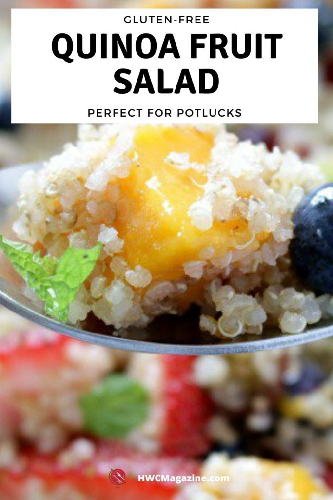 Quinoa Fruit Salad / https://www.hwcmagazine.com