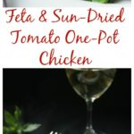 Feta and Sun-Dried Tomato One Pot Chicken / https://www.hwcmagazine.com
