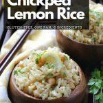 Vegan Chickpea Lemon Rice / https://www.hwcmagazine.com