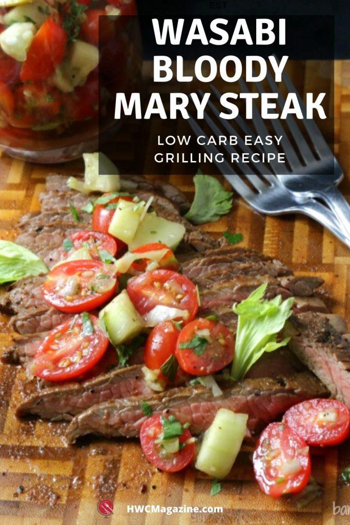 Wasabi Bloody Mary Steak / https://www.hwcmagazine.com