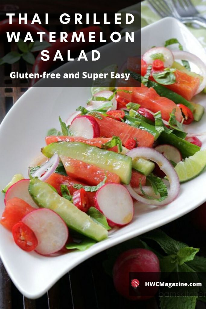 Thai Grilled Watermelon Salad / https://www.hwcmagazine.com
