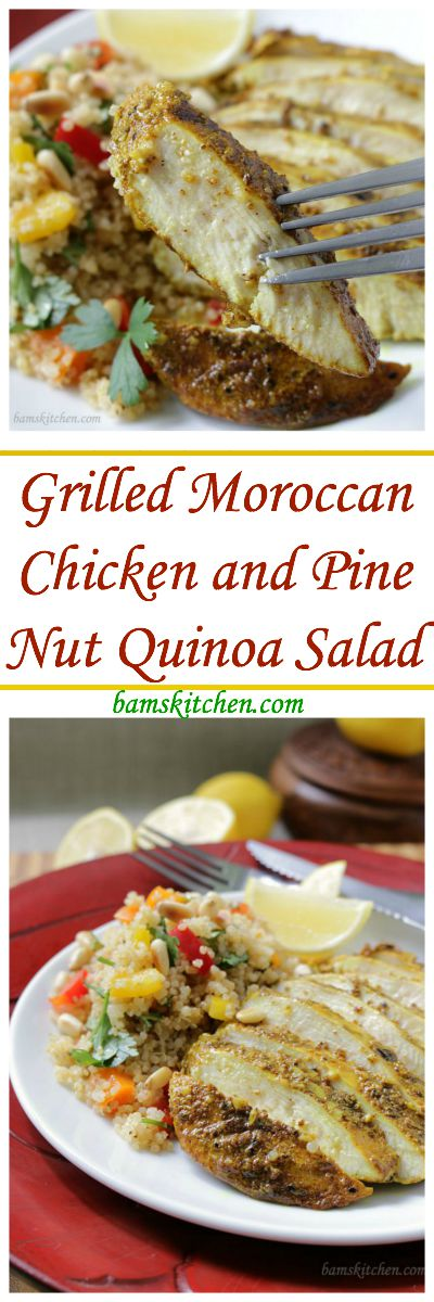 Grilled Moroccan Chicken and Pine Nut Quinoa Salad / http://bamskitchen.com