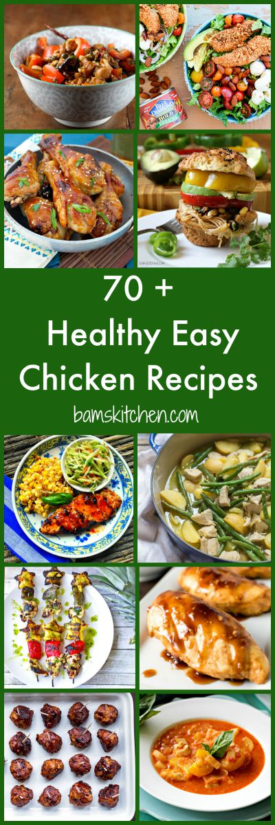 70 Plus Healthy Easy Chicken Recipes / https://www.hwcmagazine.com
