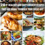 70+ Healthy Easy Chicken Recipes / https://www.hwcmagazine.com