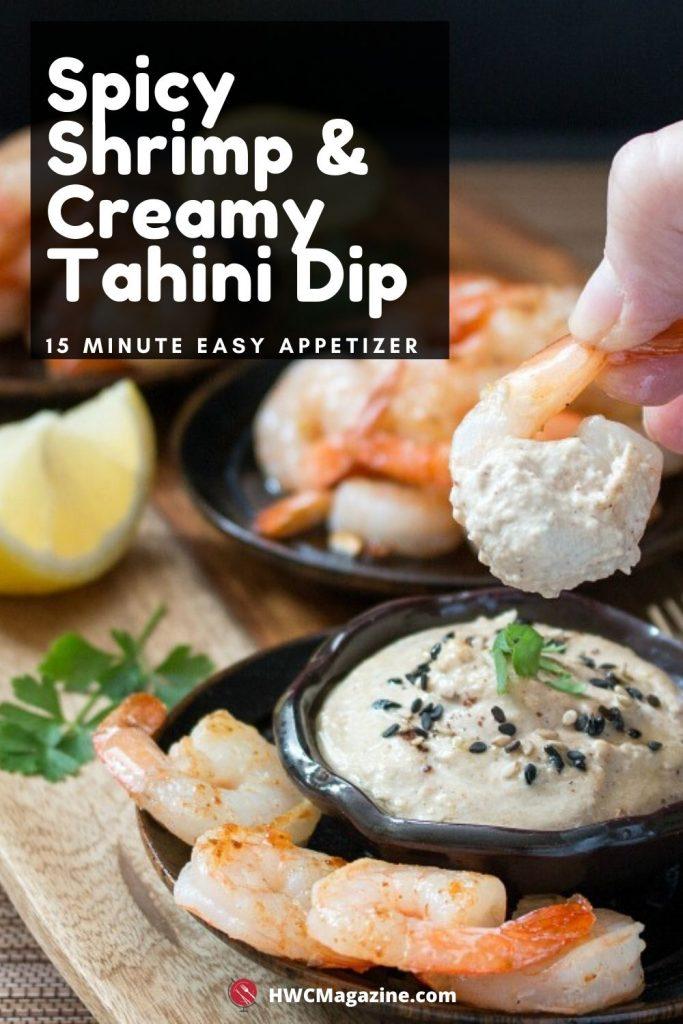 Spicy Shrimp & Creamy Tahini Dip / https://www.hwcmagazine.com