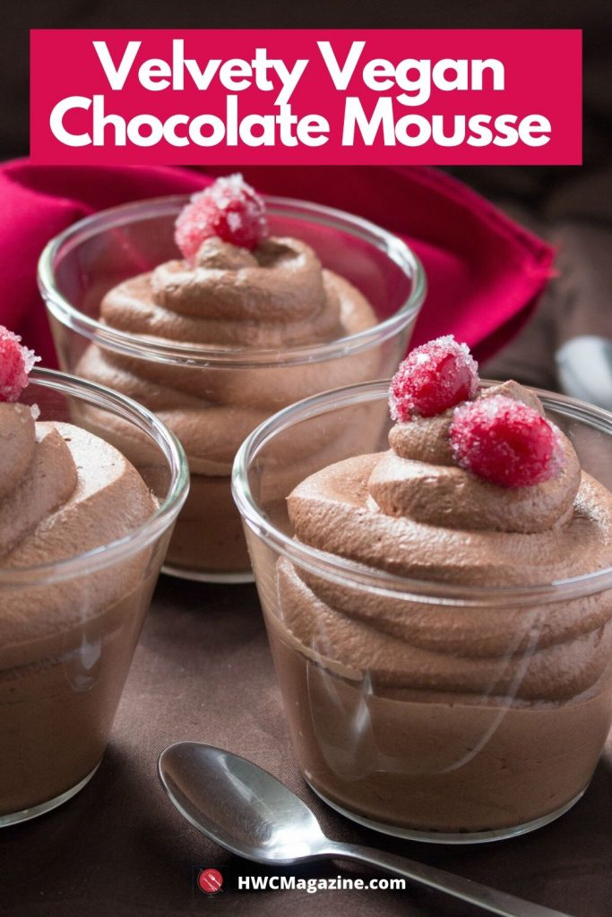 Velvety Vegan Chocolate Mousse / https://www.hwcmagazine.com