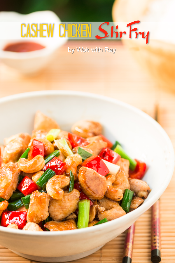 Cashew-Chicken-Stirfry / Wok with Ray