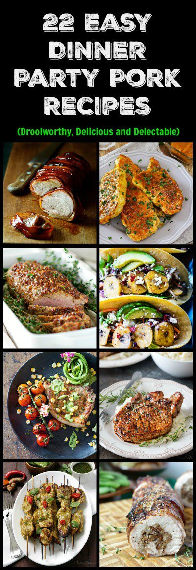 22 Easy Dinner Party Pork Recipes / https://www.hwcmagazine.com