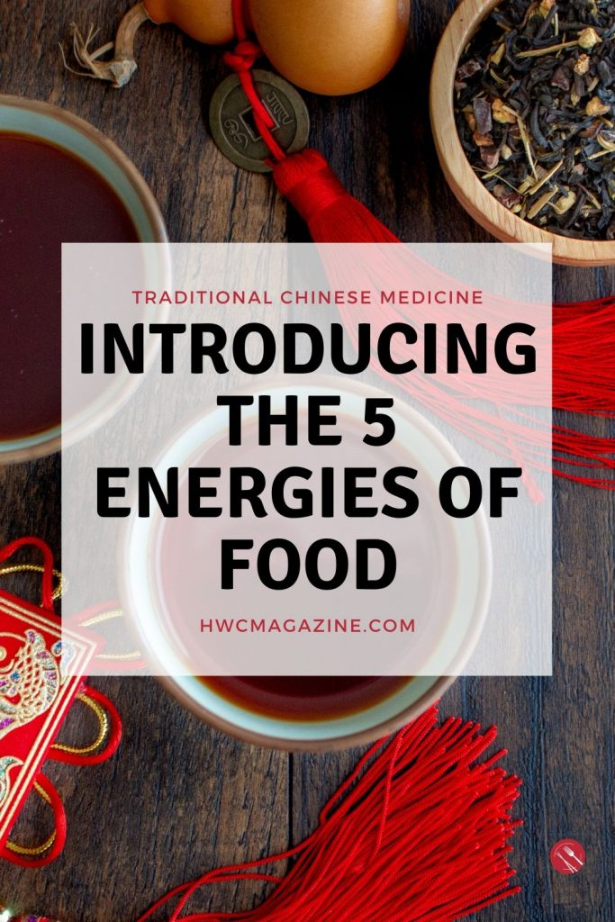 Introducing the Five energies of Food / https://www.hwcmagazine.com
