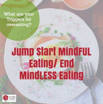 Jump Start MindFUL Eating/ https://www.hwcmagazine.com