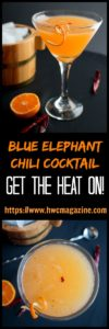 Blue Elephant Chili Cocktail / https://www.hwcmagazine.com