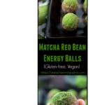 Matcha Red Bean Energy Balls / https://www.hwcmagazine.com