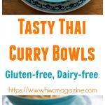 Tasty Thai Curry Bowls / https:www.hwcmagazine.com