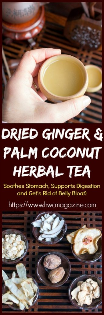 Dried Ginger and Palm Coconut Herbal Tea / https://www.hwcmagazine.com
