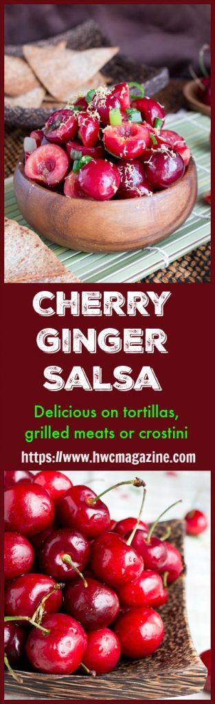 Cherry Ginger Salsa / https://www.hwcmagazine.com