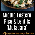Middle Eastern Rice and Lentils (Mujadara) / https://www.hwcmagazine.com