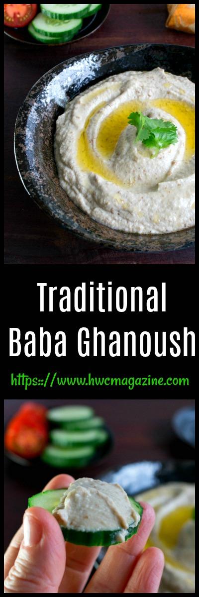 Traditional Baba Ghanoush (Ganoush) / https://www.hwcmagazine.com