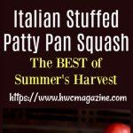 Italian Stuffed Patty Pan Squash / https://www.hwcmagazine.com