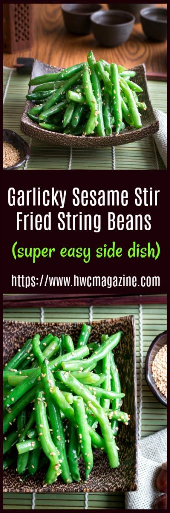 Garlicky Sesame Stir Fried String Beans / https://www.hwcmagazine.com