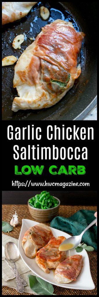 Garlic Chicken Saltimbocca / https://www.hwcmagazine.com