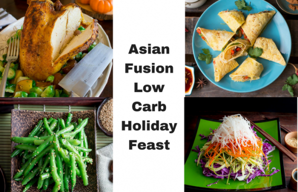 Asian Fusion Low-Carb Holiday Feast/ https://www.hwcmagazine.com