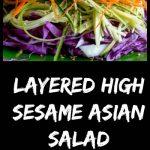Layered High Sesame Asian Salad / https://www.hwcmagazine.com