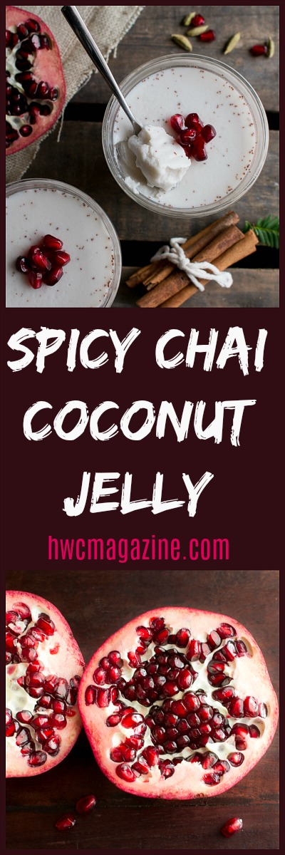 Spicy Chai Coconut Jelly / https://www.hwcmagazine.com