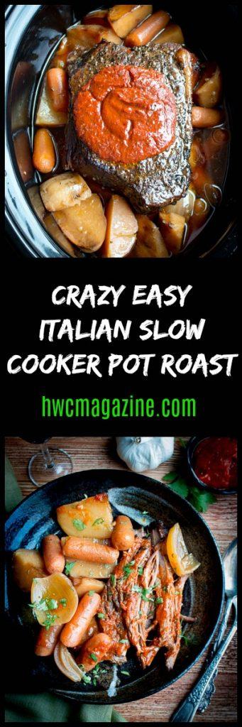 Crazy Easy Italian Slow Cooker Pot Roast/ https://www.hwcmagazine.com