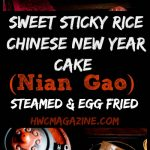 Sweet Sticky Rice Chinese New Year Cake / https://www.hwcmagazine.com