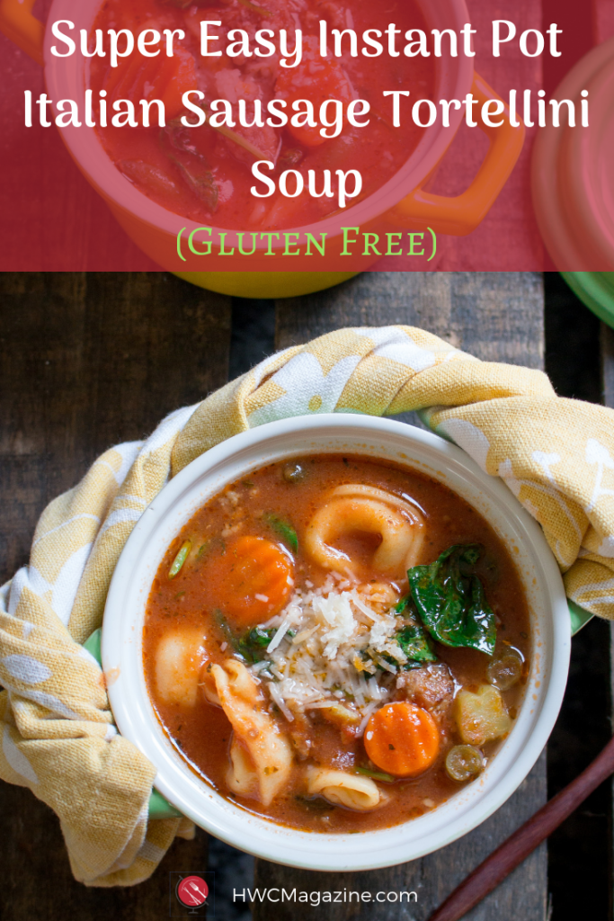Instant Pot Italian Sausage Tortellini Soup is a super easy weekday meal chock full of vegetables, Italian spices and cheesy gluten-free tortellini pasta. 30 Minute Meal. #soup #instantpot #italian #easyrecipe #comfortfood/ https://www.hwcmagazine.com