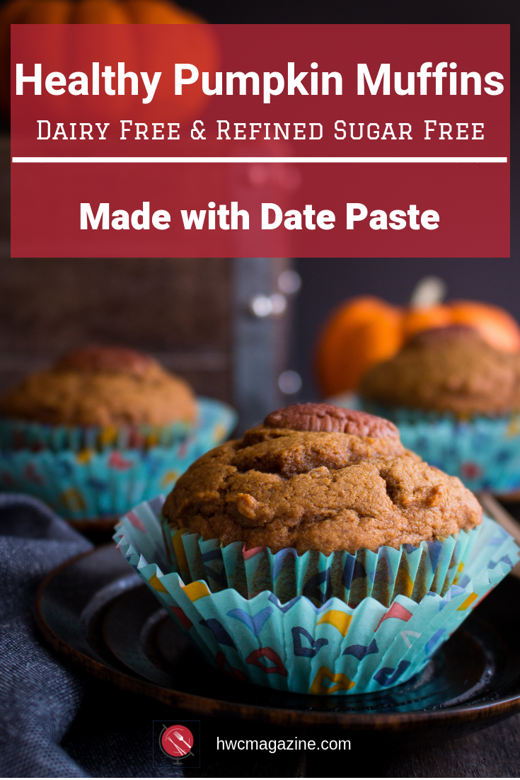 Healthy Pumpkin Muffins are moist, delicately sweetened with date paste and a pumpkin spice aroma that is out of this world. Naturally refined sugar free and dairy free too! Click to grab the helpful hints and recipe options. #muffins #baked #pumpkin #halloween #healthy #dairyfree #sugarfree #dates #breakfast #snacks #schoollunches #afterschoolsnacks / https://www.hwcmagazine.com