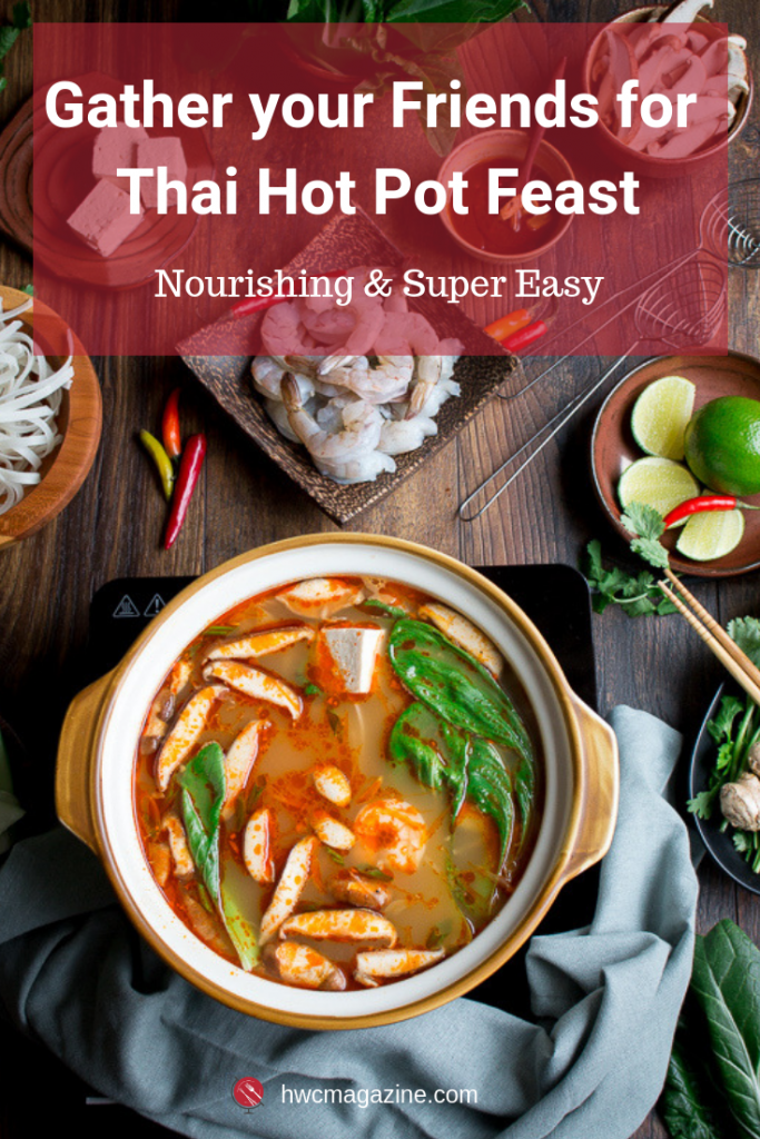 Craft your own delicious bowl of Simple Spicy Thai Hot Pot with a nourishing simmering pot of Thai spiced @Pacificfoods organic chicken bone broth served as part of a communal feast or individual soup bowls. Fun Asian inspired recipe idea for a gathering! #ad #pacificfoods #bonebroth #proteinhack #organicbonebroth #soup #Thai #asianrecipe / https://www.hwcmagazine.com